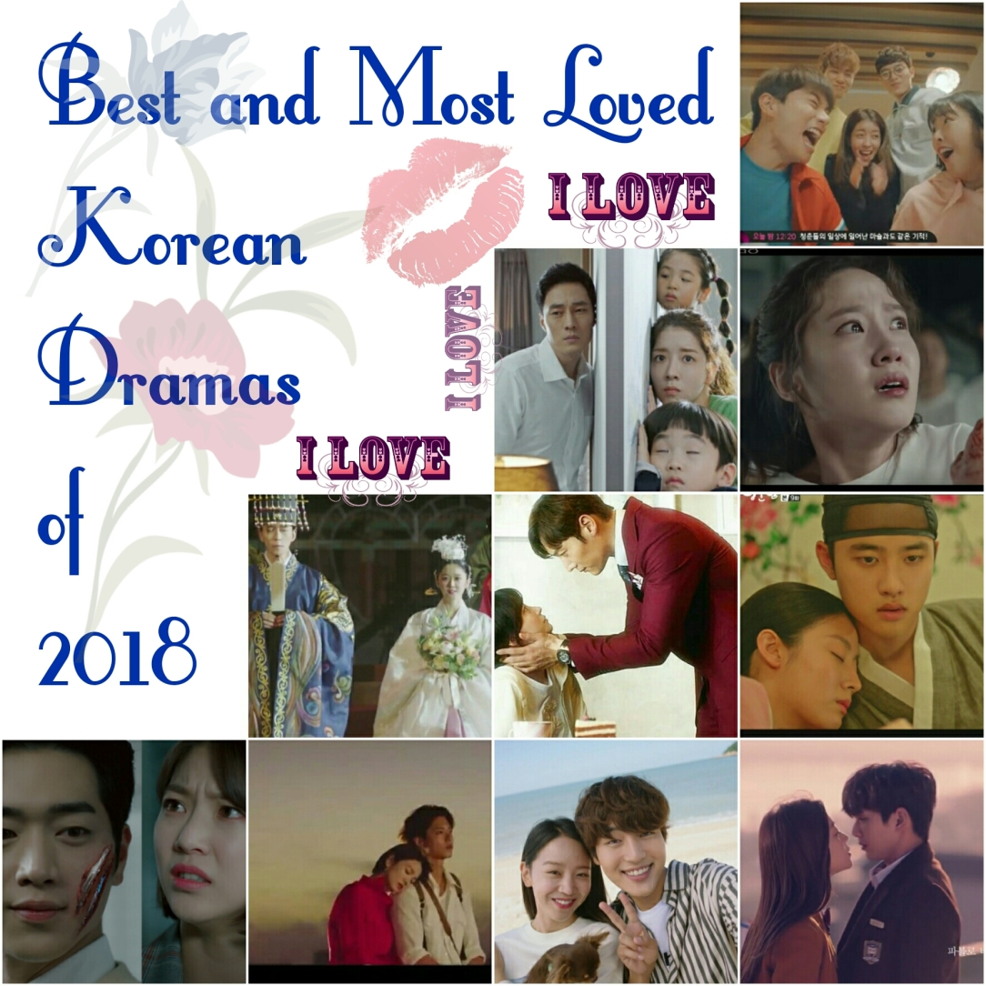 Best and Most Loved Korean Dramas of 2018 – Kdrama Crazy