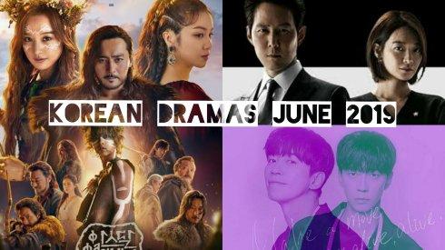 korean dramas of june 2019