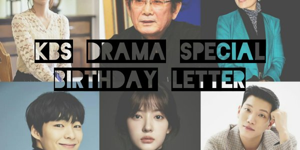 drama special birthday letter 2019 cast